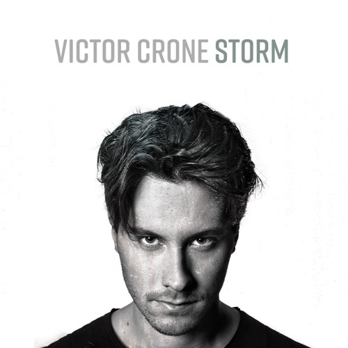Victor Crone Unveils New Single 'Storm'