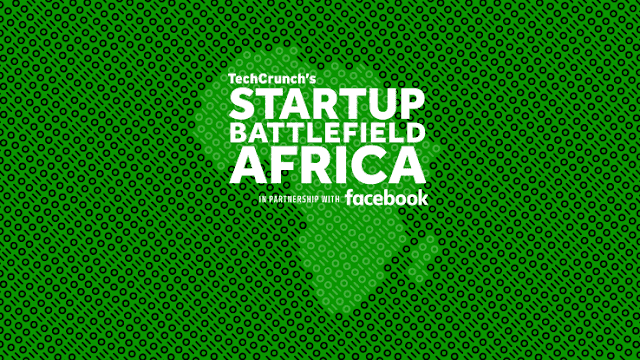 The Last Opportunity To Apply For TechCrunch's Startup Battlefield Africa