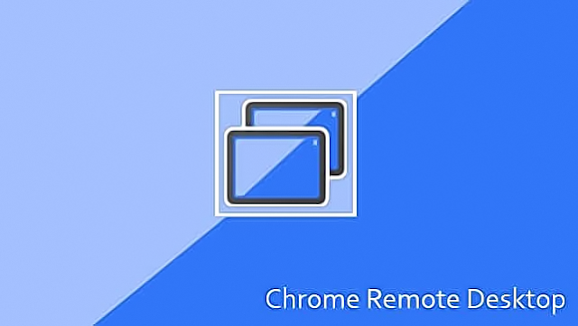 برنامج Chrome Remote Desktop