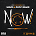 Migos (Ft. Gucci Mane) - Now