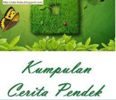 Download Kumpulan Cerita Pendek (Cerpen), http://www.librarypendidikan.com/