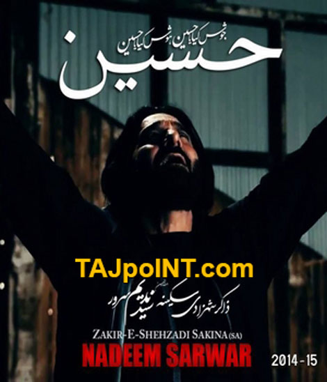 Download nadeem sarwar nohay 2014 for muharram.