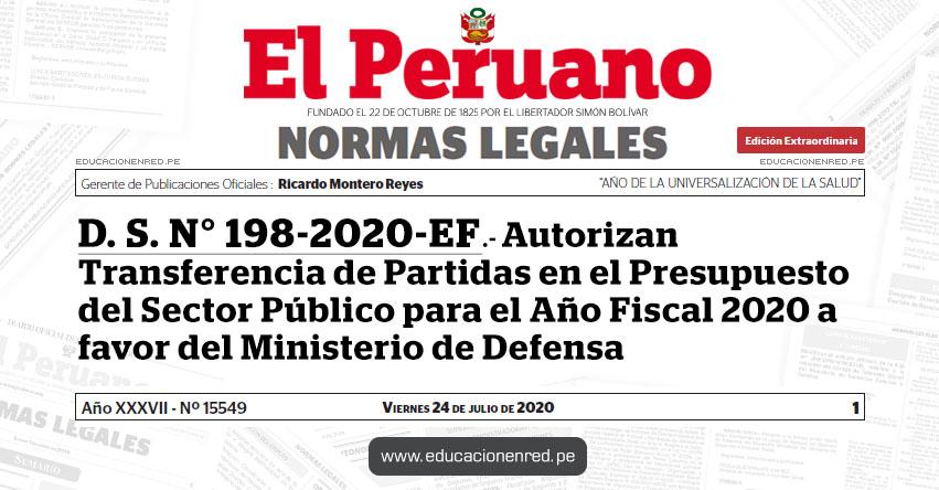 D. S. N° 198-2020-EF.- Autorizan Transferencia de Partidas en el Presupuesto del Sector Público para el Año Fiscal 2020 a favor del Ministerio de Defensa