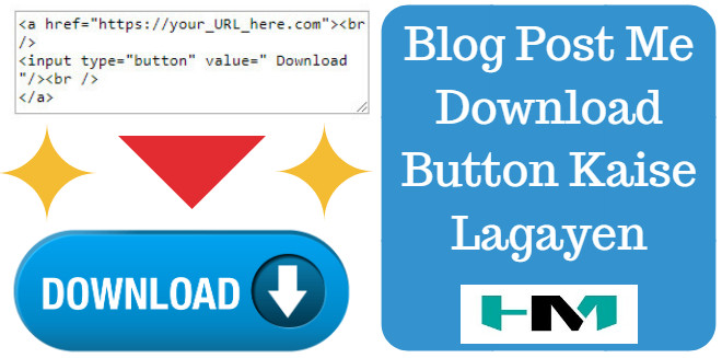 Blog Post Me Download Button Kaise Lagayen