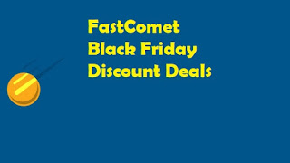 FastComet Black Friday Discount Deals