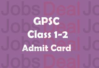 GPSC Class 1 2 Admit Card 2017