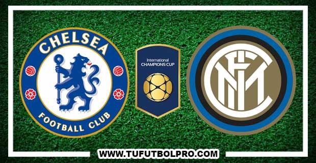 Ver Chelsea vs Inter EN VIVO Por Internet Hoy 29 de Julio 2017