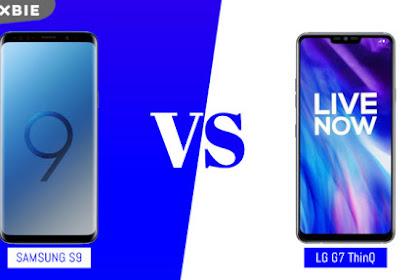 Perbandingan Ponsel: Samsung Galaxy S9 VS LG G7 ThinQ