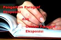 pengertian paragraf eksposisi dan contohnya
