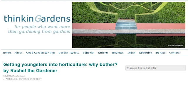 http://thinkingardens.co.uk/articles/getting-youngsters-into-horticulture-why-bother-by-rachel-the-gardener/