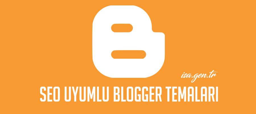 seo uyumlu blogger temaları