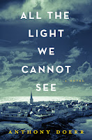All the Light We Cannot See by Anthony Doerr book cover and review