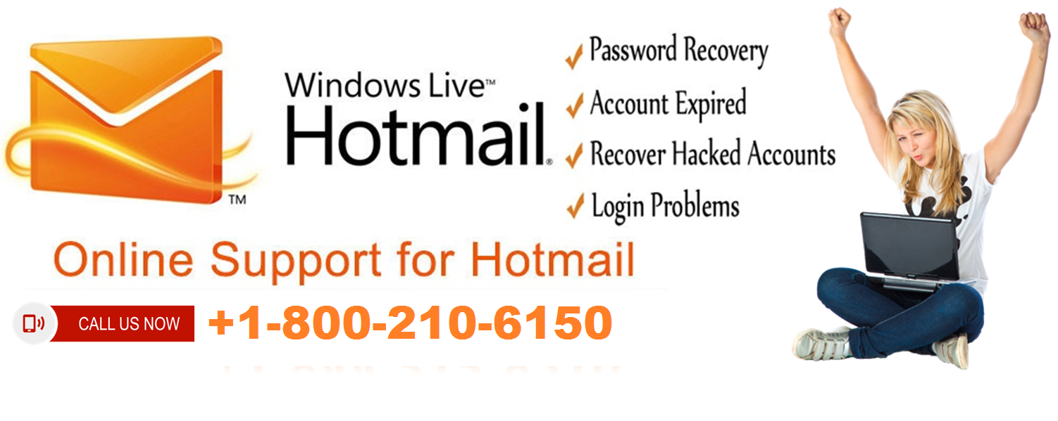 Hotmail Customer Support Phone Number+1-800-210-6150