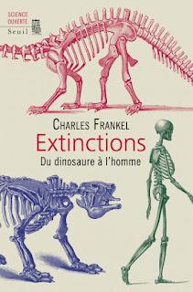 Extinctions, du dinosaure à l'homme - Charles Frankel