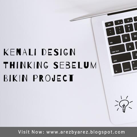 Kenali Design Thinking Sebelum Bikin Project