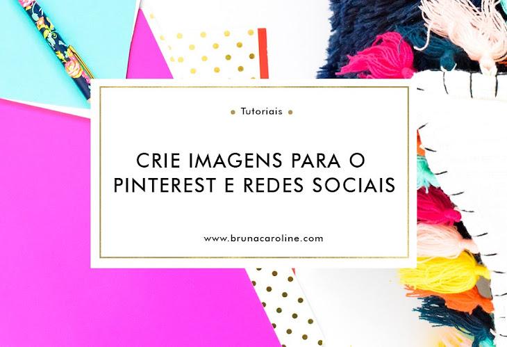 Como criar imagens para o pinterest e redes sociais