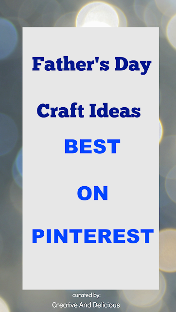Best Father's Day Craft Ideas on Pinterest