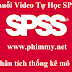 Tu hoc spss - Video hướng dẫn chạy phân tích thống kê mô tả trong spss