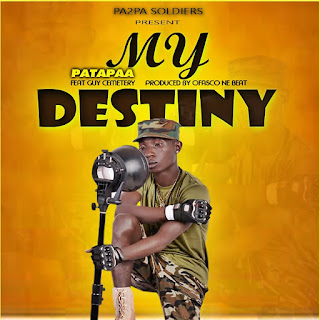 "DOWNLOAD MP3: Patapaa Released ""My Destiny"""