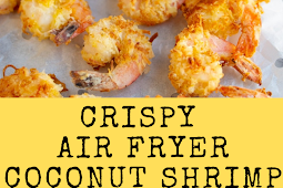 Air Fryer Coconut Shrimp with Dipping Sauce