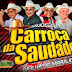 CD AO VIVO LUXUOSA CARROÇA DA SAUDADE - CASOTA 01-01-2020 DJ WELLINGTON FRANJINHA