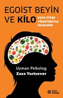 Zaza Yurtsever - Egoist Beyin ve Kilo