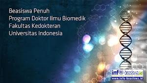 Beasiswa Penuh Program Doktor Ilmu Biomedik FKUI