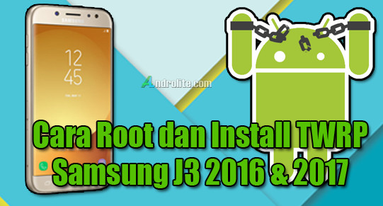 Cara Root Samsung J3