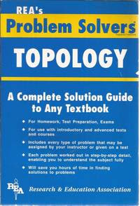 PROBLEM SOLVERS' TOPOLOGY:- A COMPLETE SOLUTION GUIDE TO ANY TEXTBOOK