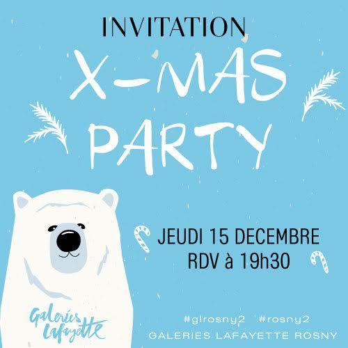 x-mas party x Galeries Lafayette Rosny 2 les petites bulles de ma vie