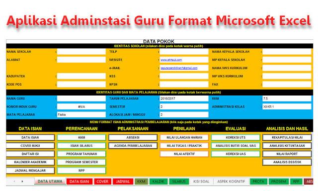 Unduh Gratis Aplikasi Adminstasi Guru Terbaru Dengan Format File Microsoft Excel