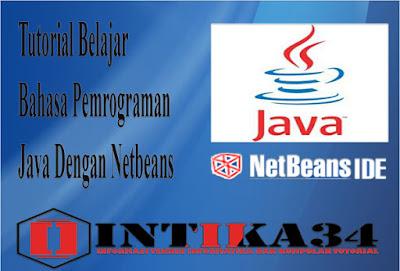 java, netbeans, tutorial, bahasa pemrograman java netbeans