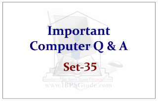 Important Computer Questions for Upcoming IBPS RRB Exams 2015 Set-35