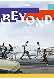 Watch Beyond: An African Surf Documentary Online Free 2017 Putlocker