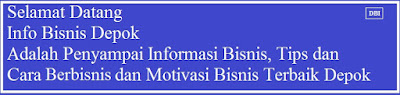 Bisnis, Depok, Info
