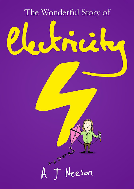 5 STAR READ!!! The Wonderful Story of Electricity by A.J. Neeson