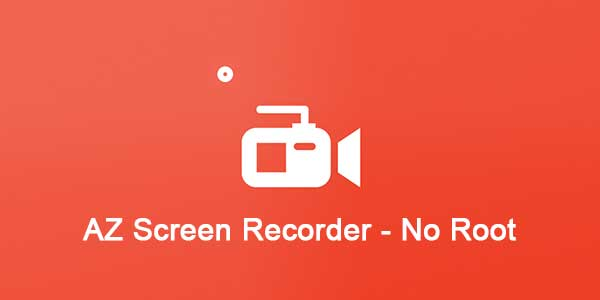 AZ Screen Recorder - No Root v5.0.2 Premium Apk
