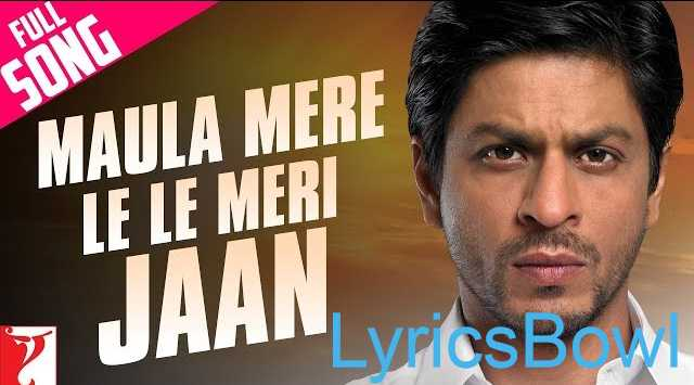 Maula Mere Lele Meri Jaan Lyrics - Chak De India | LyricsBowl