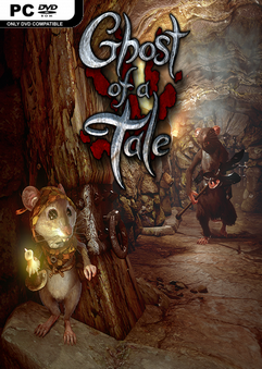 Ghost of a Tale torrent oyun indir