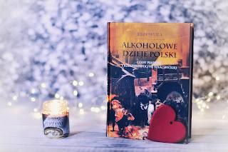 """Jerzy Besala - """"Alkoholowe dzieje Polski. Czasy Piastów i Rzeczypospolitej szlacheckiej"""""""