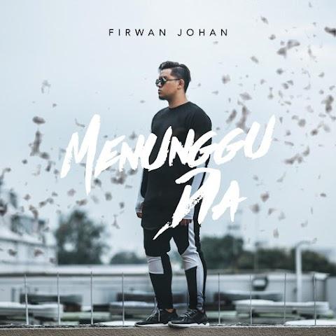 Firwan Johan - Menunggu Dia MP3