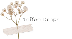 Toffee Drops