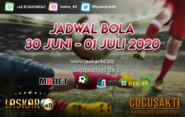 JADWAL BOLA JITU TANGGAL 30 JUNI – 01 JULI 2020