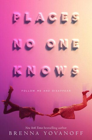Review: Places No One Knows by Brenna Yovanoff