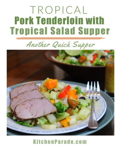 Tropical Pork Tenderloin ♥ KitchenParade.com, a quick supper, lean pork tenderloin seasoned with spices, topped with sweet-hot glaze with a companion recipe for Tropical Supper Salad.
