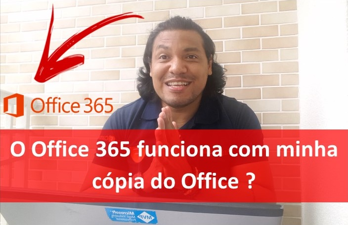 O Office 365 funciona com minha cópia do Office?