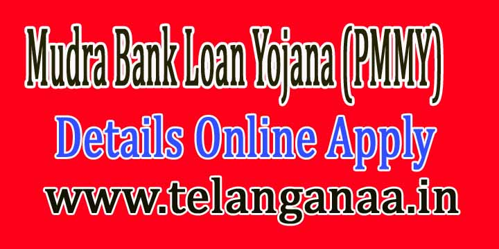 Mudra Bank Loan Yojana (PMMY) Details Online Apply
