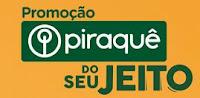 Promoção Piraquê do seu jeito doseujeitopiraque.com.br