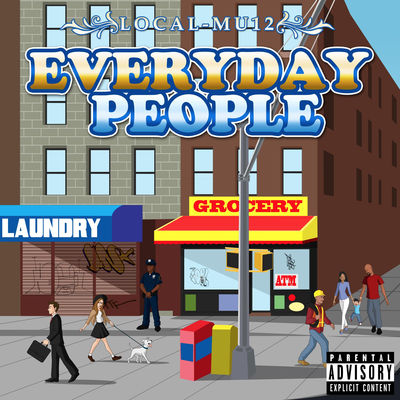 Local-Mu12 - Everyday People - Album Download, Itunes Cover, Official Cover, Album CD Cover Art, Tracklist