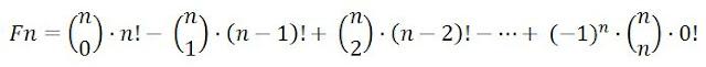 F(n) = C(n,0)·n! - C(n-1,1)·(n-1)!+C(n-2,2)·(n-2)! -...+C(n,n)·0!